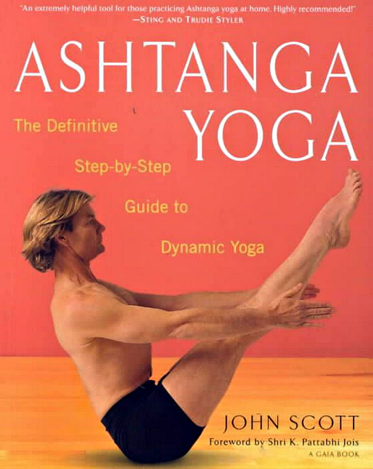Ashtanga Yoga John Scott